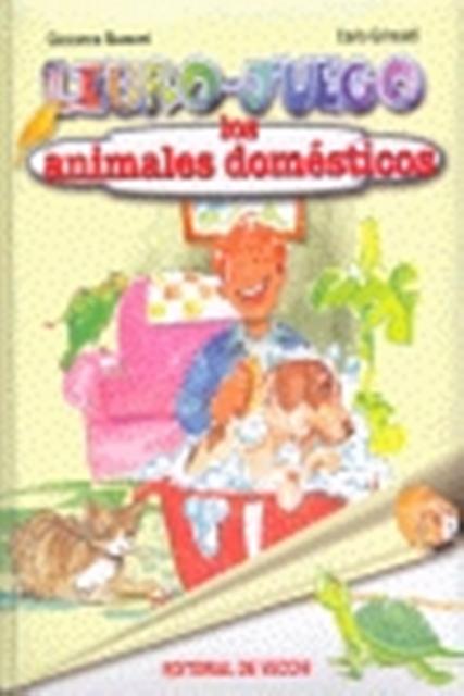 LOS ANIMALES DOMESTICOS . LIBRO - JUEGO