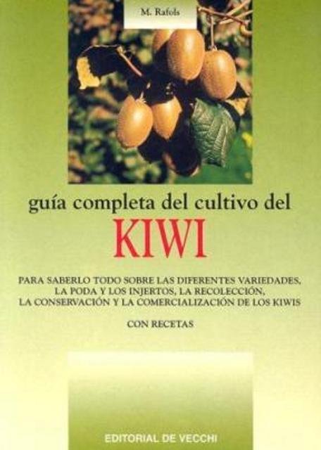KIWI GUIA COMPLETA DEL CULTIVO DEL