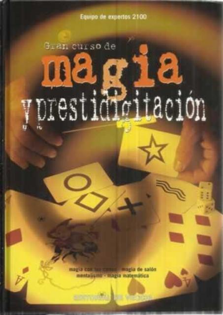 MAGIA Y PRESTIDIGITACIÓN GRAN CURSO DE