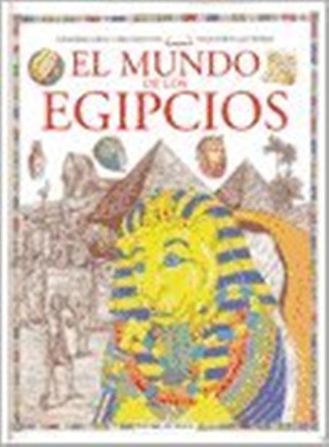 EGIPCIOS EL MUNDO DE LOS