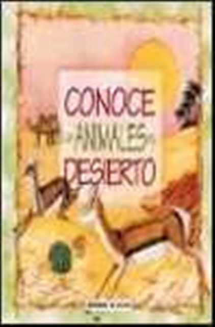 CONOCE A LOS ANIMALES DEL DESIERTO