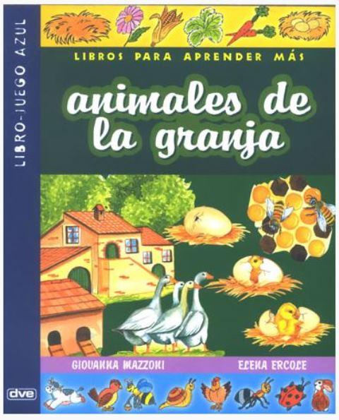 ANIMALES DE GRANJA . LIBRO - JUEGO AZUL