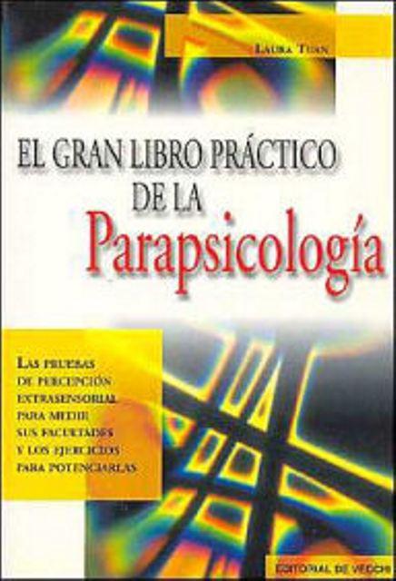 PARAPSICOLOGIA EL GRAN LIBRO PRACTICO DE LA