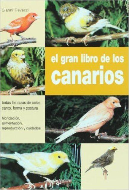 CANARIOS - EL GRAN LIBRO