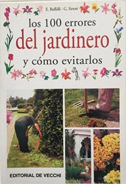LOS 100 ERRORES DEL JARDINERO Y COMO EVITARLOS