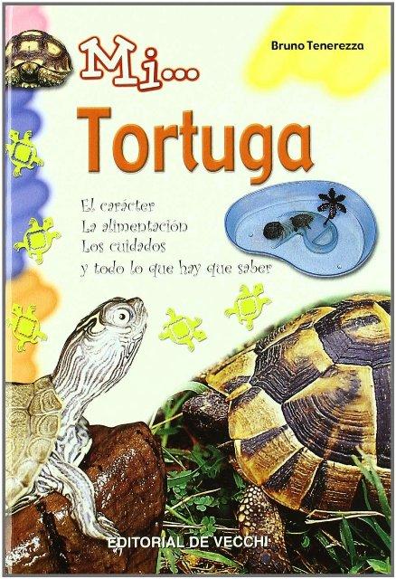 TORTUGA MI...CARACTER, ALIMENTACION, CUIDADOS