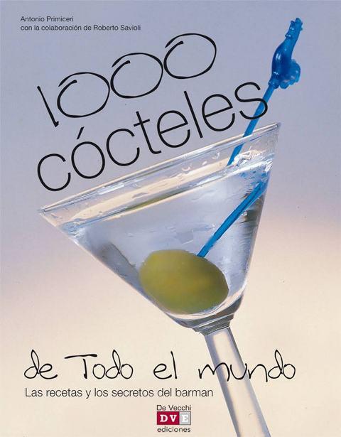 1000 COCTELES DE TODO EL MUNDO