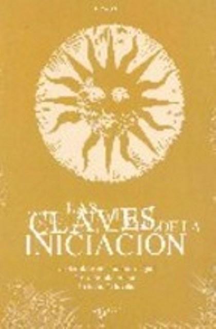 LAS CLAVES DE LA INICIACION