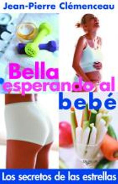 BELLA ESPERANDO AL BEBE