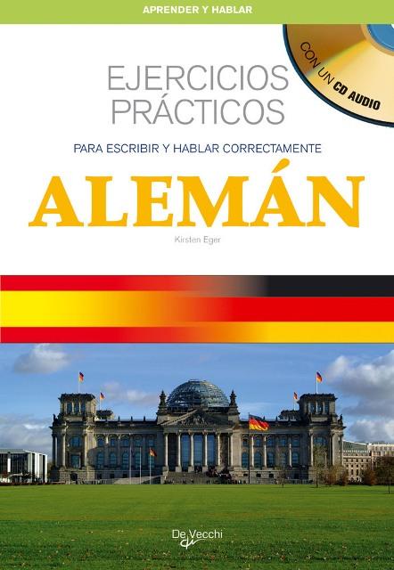 ALEMAN EJERCICIOS PRACTICOS C/CD. PARA ESCRIBIR Y HABLAR CORRECTAMENTE