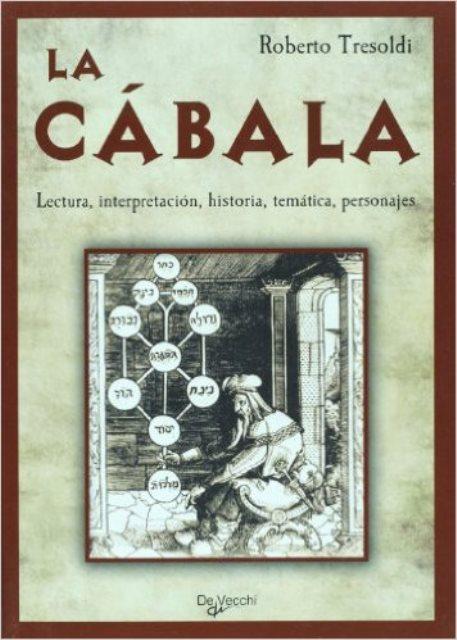 LA CABALA . LECTURA, INTERPRETACION, HISTORIA, TEMATICA, PERSONAJES