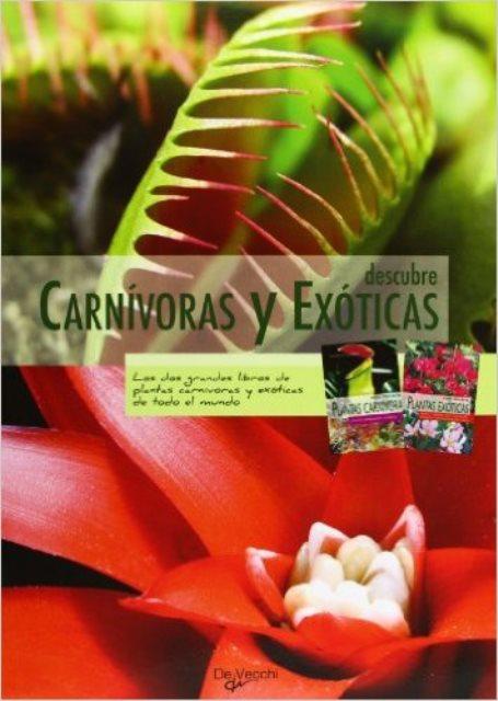 CARNIVORAS Y EXOTICAS DESCUBRE X 2T