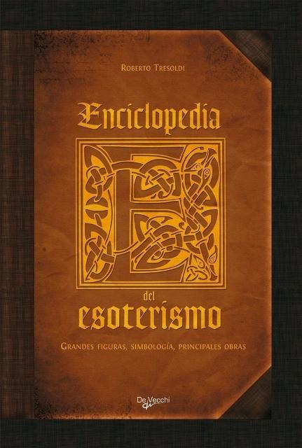ESOTERISMO ENCICLOPEDIA DEL . GRANDES FIGURAS,SIMBOLOGÍA