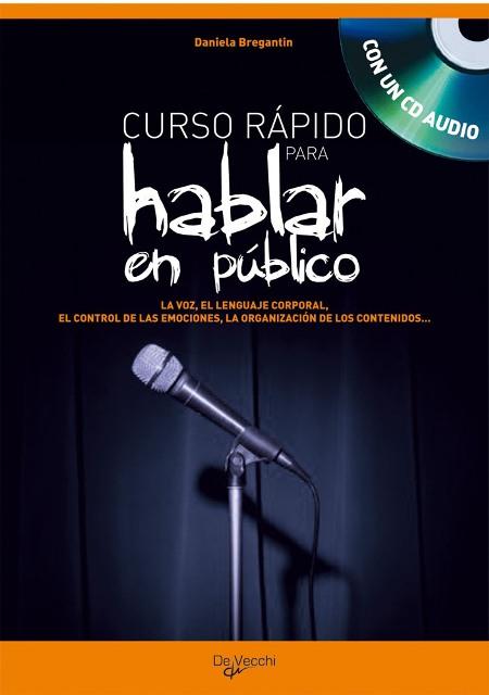 HABLAR EN PUBLICO C/CD . CURSO RAPIDO PARA HABLAR