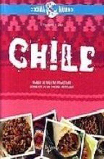 CHILE . MAS DE 30 RECETAS PRACTICAS. LO MEJOR DE LA COCINA MEXICANA