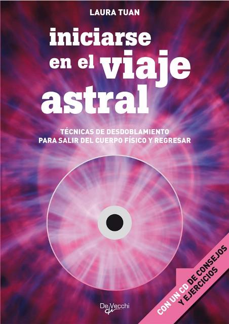 VIAJE ASTRAL INICIARSE EN EL C/CD