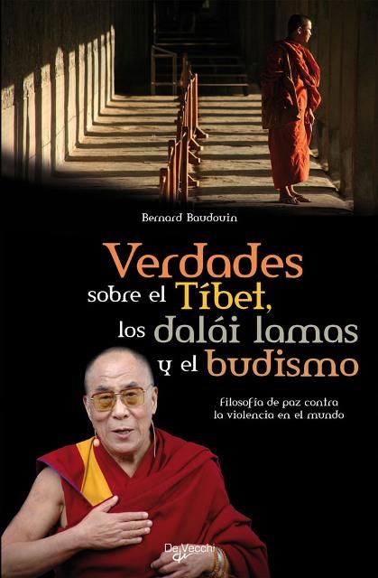 VERDADES SOBRE EL TIBET LOS DALÁI LAMA Y EL BUDISMO