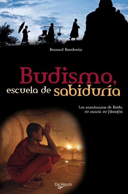 BUDISMO , ESCUELA DE SABIDURIA