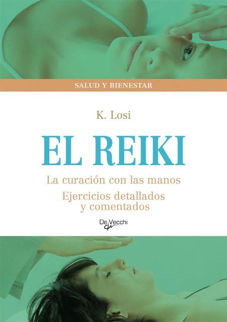 EL REIKI . LA CURACION CON LAS MANOS