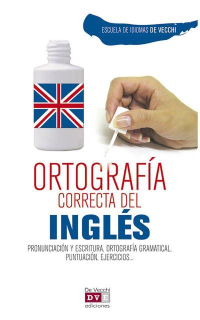 INGLES - ORTOGRAFIA CORRECTA