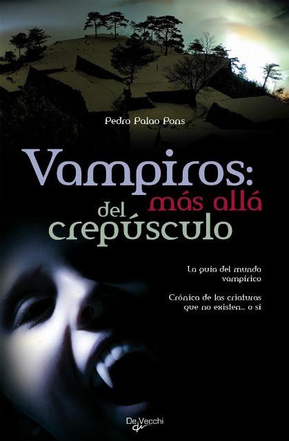 VAMPIROS : MAS ALLA DEL CREPUSCULO