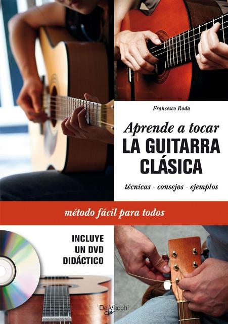 LA GUITARRA CLASICA C/CD APRENDE A TOCAR