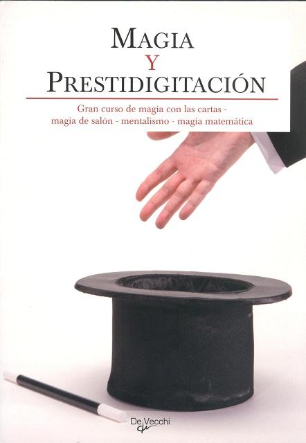 MAGIA Y PRESTIDIGITACÍON . GRAN CURSO DE MAGIA CON LAS CARTAS