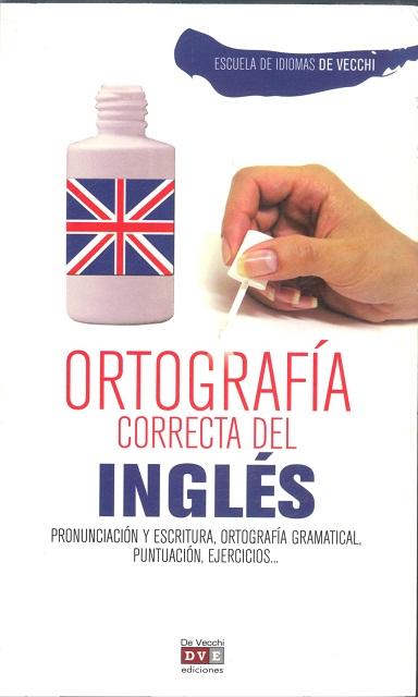 INGLES ORTOGRAFIA CORRECTA DEL