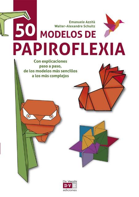 50 MODELOS DE PAPIROFLEXIA