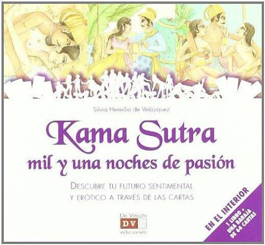 KAMA SUTRA (LIBRO + 64 CARTAS) MIL Y UNA NOCHE DE PASIÓN