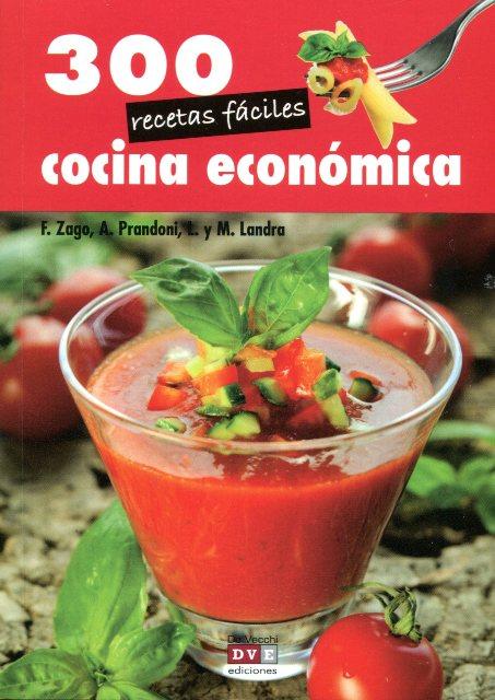 COCINA ECONOMICA 300 RECETAS FACILES