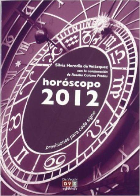2012 HOROSCOPO . PREVISIONES PARA CADA SIGNO