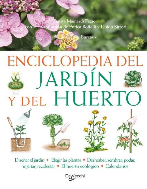 DEL JARDIN Y DEL HUERTO ENCICLOPEDIA . NUEVA EDICION