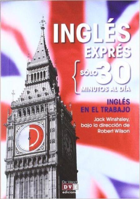 INGLES EN EL TRABAJO . INGLES EXPRES SOLO 30 MINUTOS AL DIA