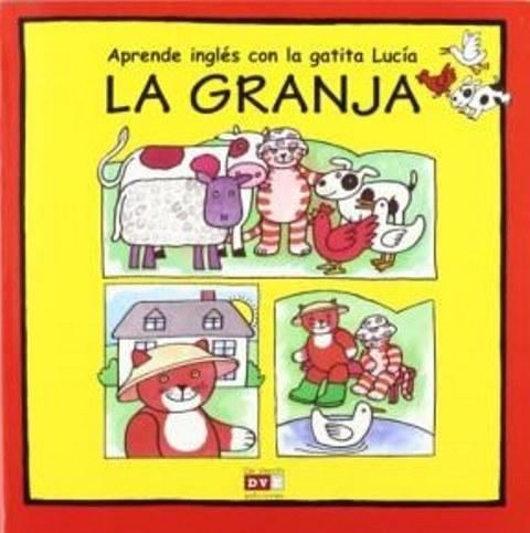 LA GRANJA . APRENDE INGLES CON LA GATITA LUCIA