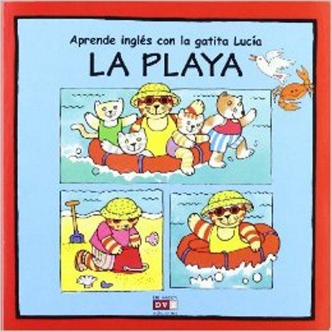 LA PLAYA . APRENDE INGLES CON LA GATITA LUCIA
