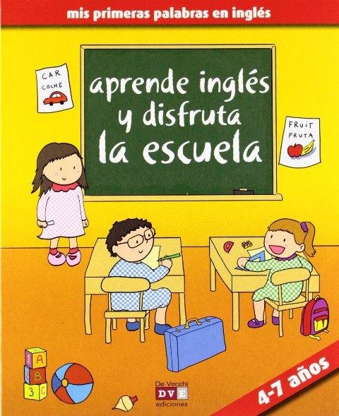 APRENDE INGLES Y DISFRUTA LA ESCUELA