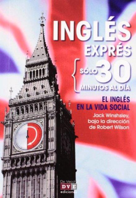 INGLES EN LA VIDA SOCIAL . INGLES EXPRES