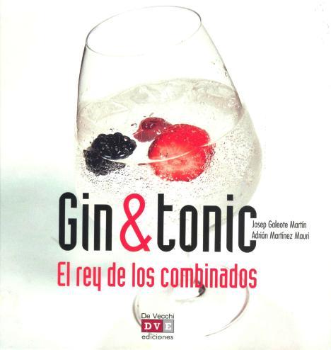 GIN & TONIC . EL REY DE LOS COMBINADOS