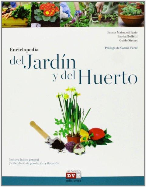 DEL JARDIN Y DEL HUERTO ENCICLOPEDIA