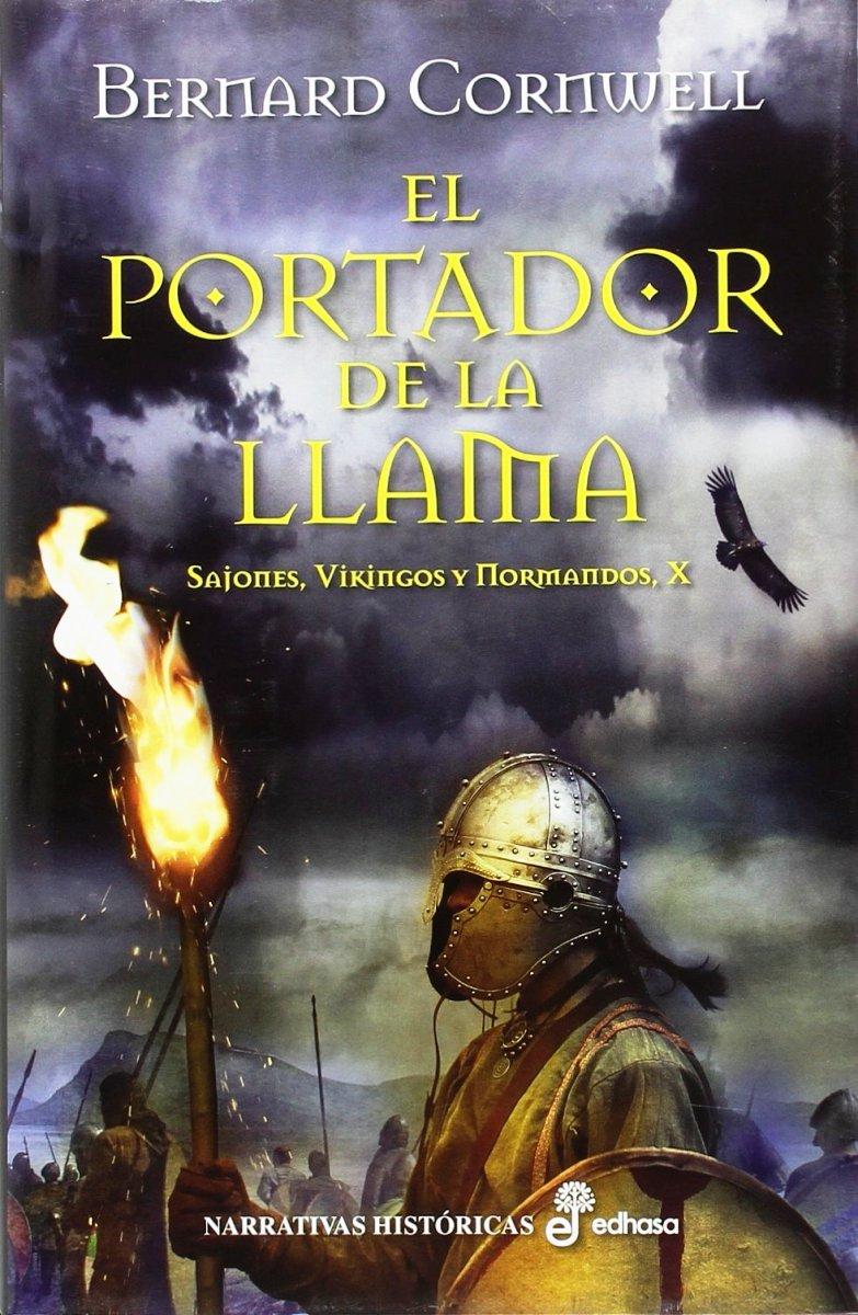 EL PORTADOR DE LA LLAMA (SAJONES , VIKINGOS Y NORMANDOS X)