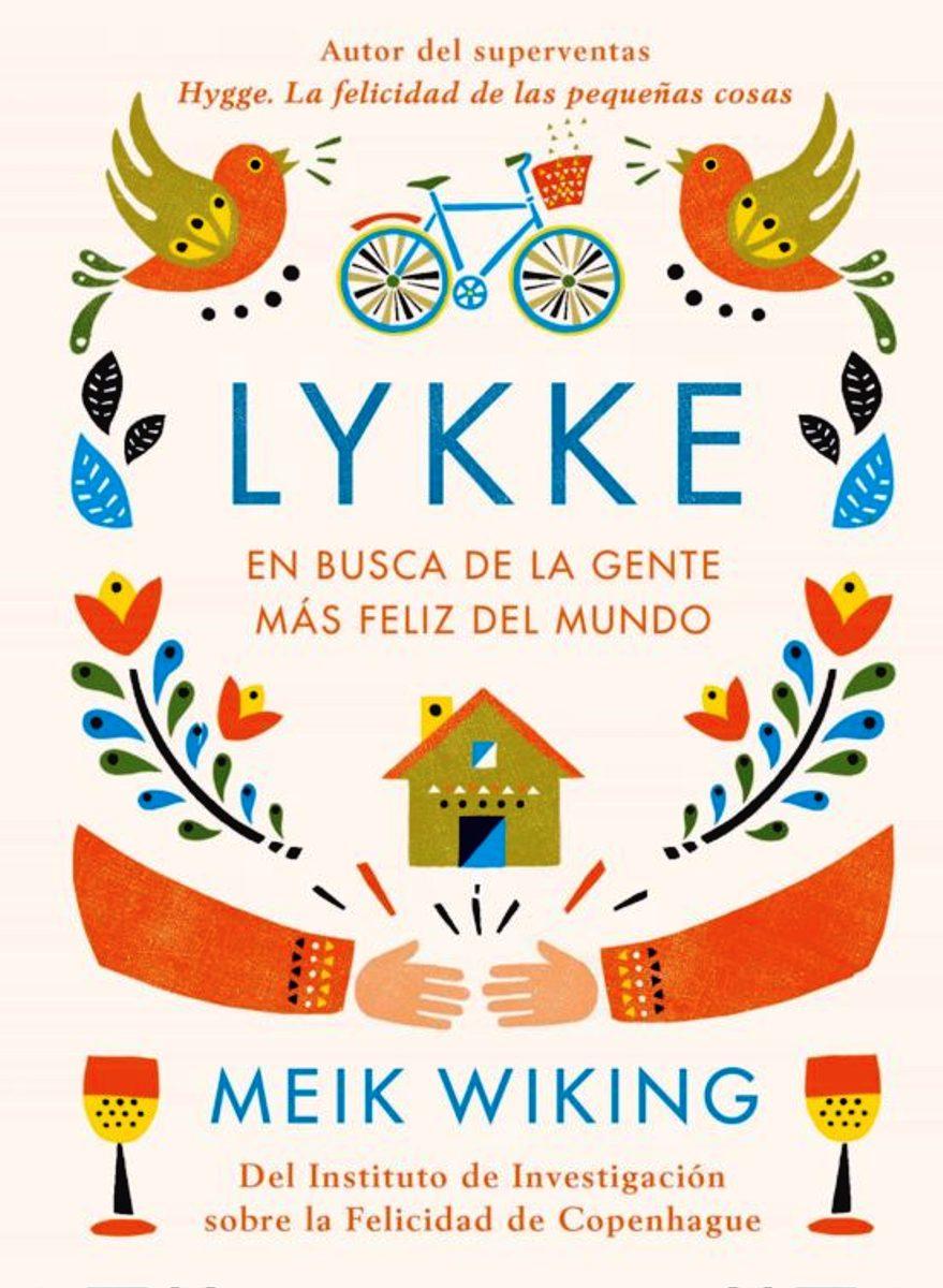 LYKKE : EN BUSCA DE LA GENTE MAS FELIZ DEL MUNDO