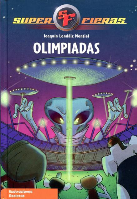 OLIMPIADAS . SUPER FIERAS