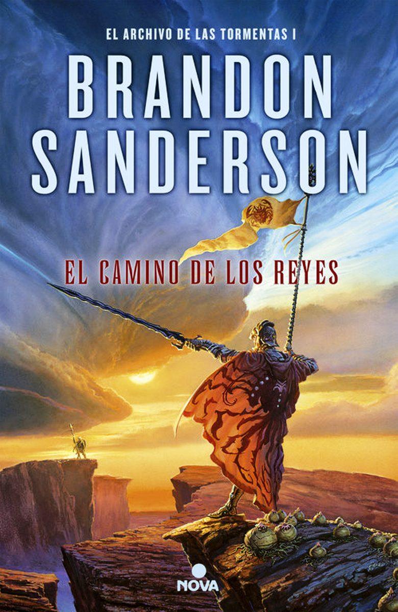 EL CAMINO DE LOS REYES (SAGA EL ARCHIVO DE LAS TORMENTAS 1)