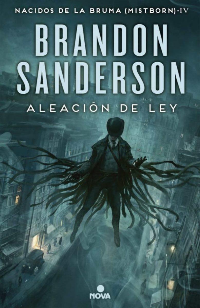 ALEACION DE LEY (NACIDOS DE LA BRUMA 4) (TD)