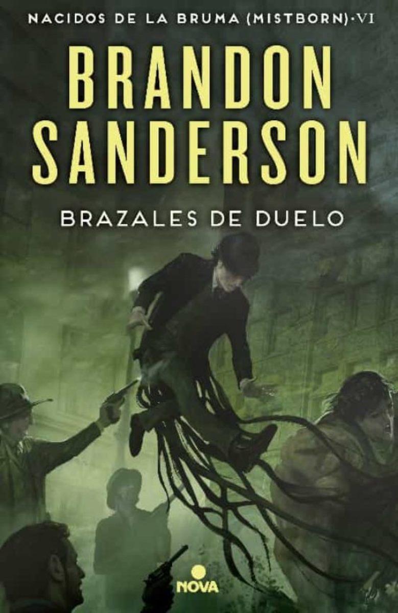 BRAZALES DE DUELO (SAGA NACIDOS DE LA BRUMA 6) (TD)