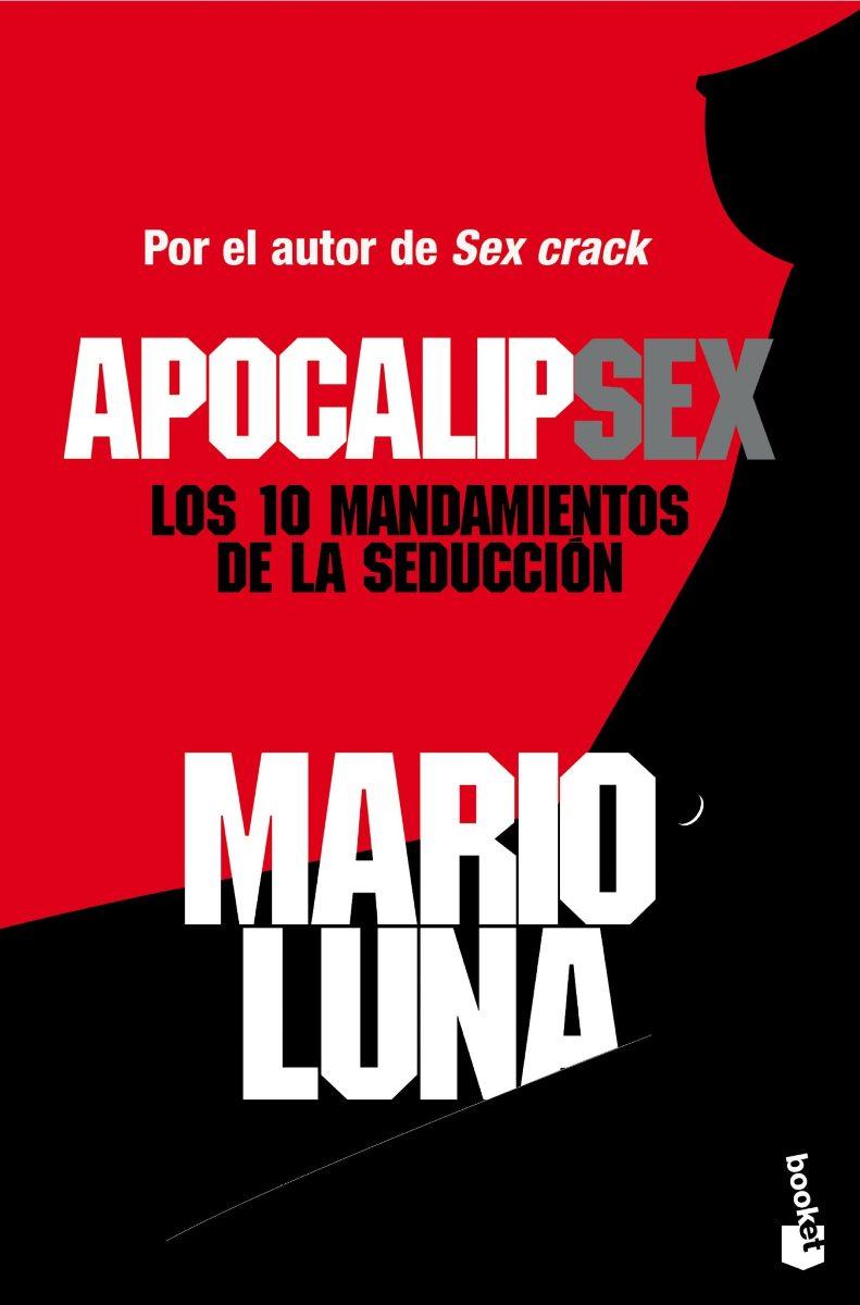 APOCALIPSEX : LOS 10 MANDAMIENTOS DE LA SEDUCCION