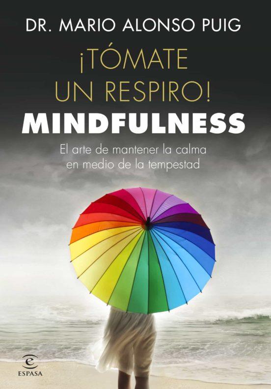 TOMATE UN RESPIRO . MINDFULNESS