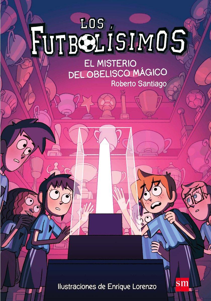 FUTBOLISIMOS 12 - EL MISTERIO DEL OBELISCO MAGICO