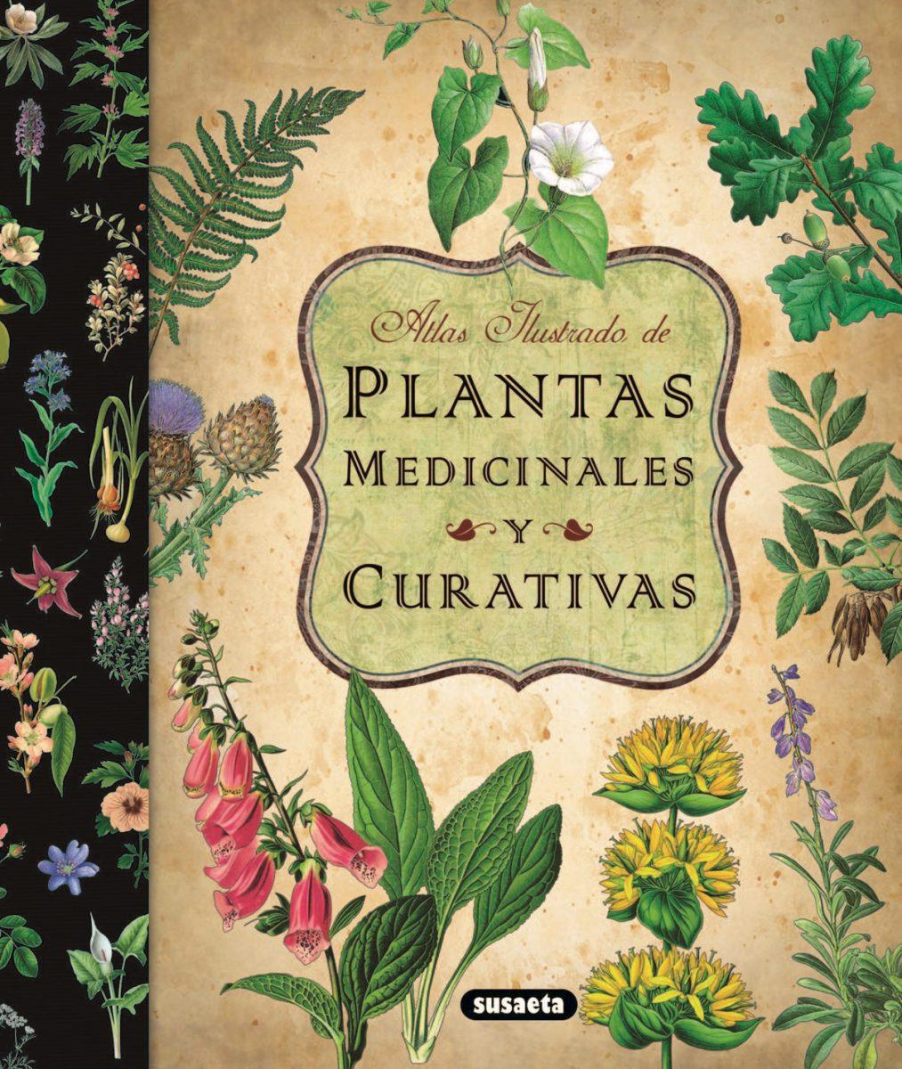 PLANTAS MEDICINAL Y CURATIVAS ATLAS ILUSTRADO